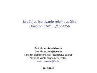Ure?aj za ispitivanje relejne za�tite  Omicron CMC 56/156/256