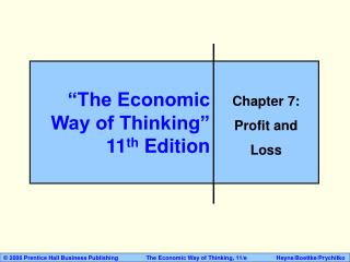 """""""The Economic Way of Thinking"""" 11 th  Edition"""