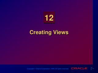 Creating Views