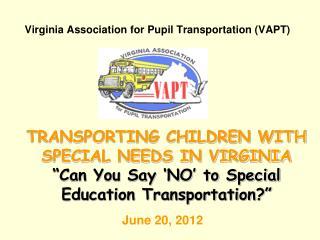 Virginia Association for Pupil Transportation (VAPT)