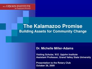 The Kalamazoo Promise Building Assets for Community Change