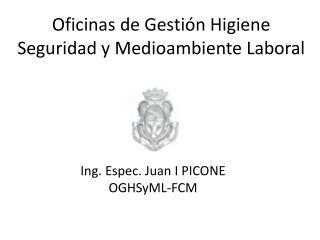 Oficinas de Gestión Higiene Seguridad y Medioambiente Laboral