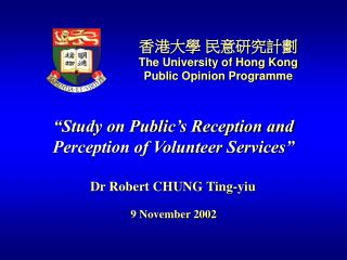 """ Study on Public's Reception and  Perception of Volunteer Services"""