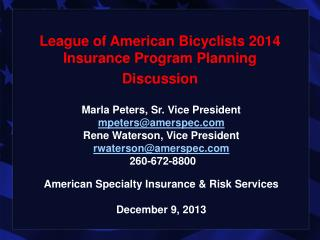 League of American Bicyclists 2014 Insurance Program Planning Discussion