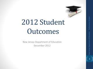 2012 Student Outcomes