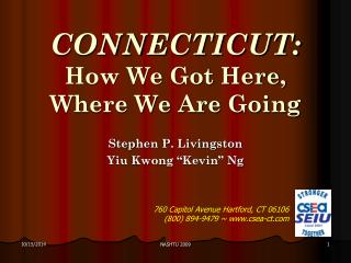 CONNECTICUT: How We Got Here, Where We Are Going
