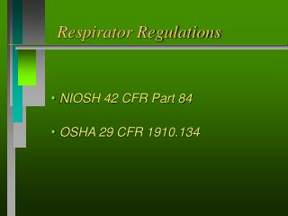 Respirator Regulations