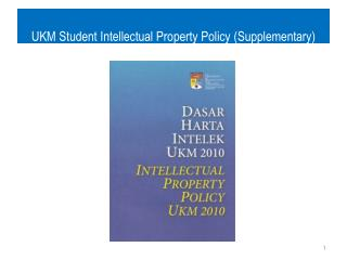 UKM Student Intellectual Property Policy (Supplementary)