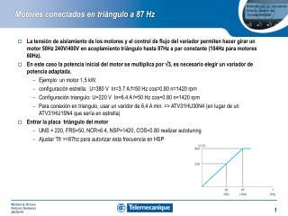 Motores conectados en triángulo a 87 Hz