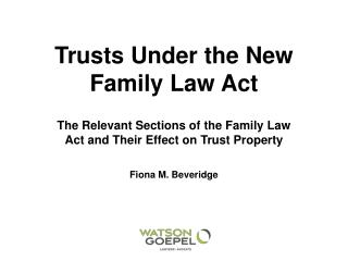 Trusts Under the New Family Law Act