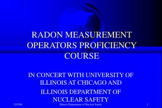 RADON MEASUREMENT OPERATORS PROFICIENCY COURSE