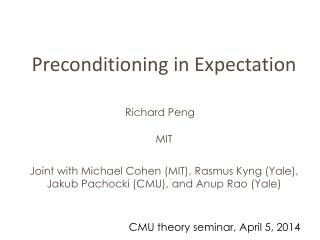 Preconditioning in Expectation