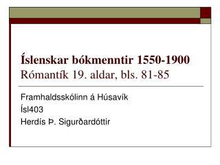 Íslenskar bókmenntir 1550-1900 Rómantík 19. aldar, bls. 81-85