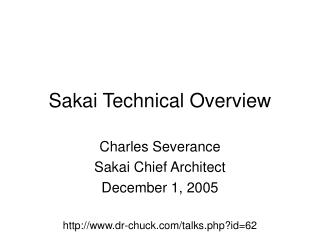 Sakai Technical Overview