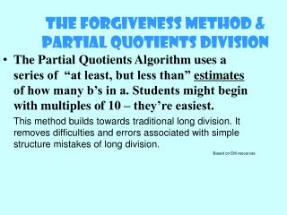 The Forgiveness Method & Partial Quotients Division