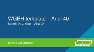 WGBH template – Arial 40