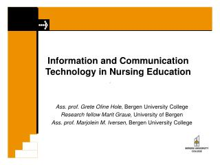Information and Communication      Technology in Nursing Education