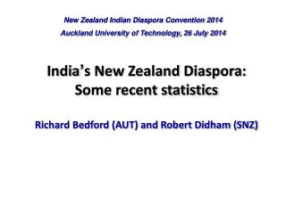New Zealand Indian Diaspora Convention 2014 Auckland University of Technology, 26 July 2014