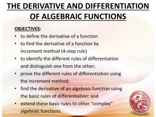 THE DERIVATIVE AND DIFFERENTIATION OF ALGEBRAIC FUNCTIONS