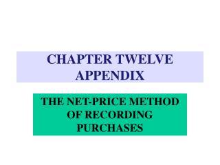 CHAPTER TWELVE APPENDIX