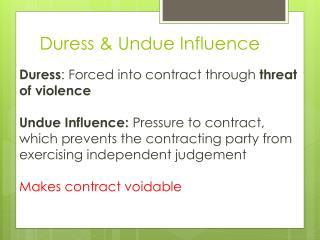 Duress & Undue Influence