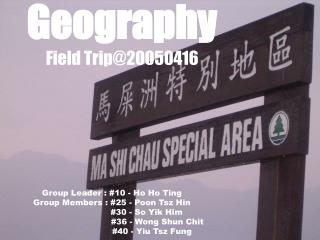 Geography                  Field Trip@20050416