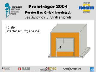 Forster Bau GmbH, Ingolstadt