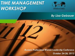 Business Professional Women Leadership Conference October 24-26, 2012
