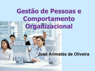 Gestão de Pessoas e Comportamento Organizacional