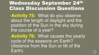 Wednesday September 24 th Class Discussion Questions