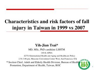 Characteristics and risk factors of fall injury in Taiwan in 1999 vs 2007