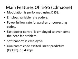 Main Features Of IS-95 (cdmaone)