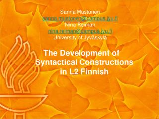 The Development of Syntactical Constructions in L2 Finnish