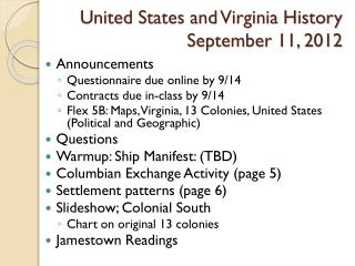 United States and Virginia History September 11, 2012