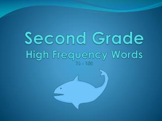 Second  Grade High Frequency Words 76 - 150
