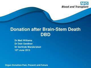 Donation after Brain-Stem  Death DBD