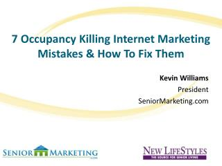 7 Occupancy Killing Internet Marketing Mistakes & How To Fix Them