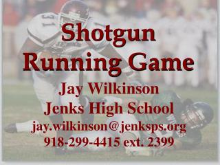 Shotgun Running Game
