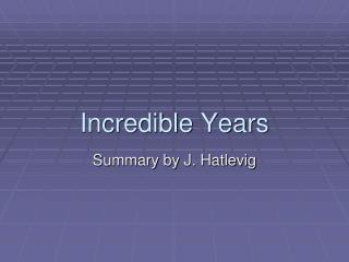 Incredible Years
