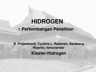 HIDROGEN -  Perkembangan Penelitian  -