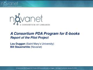 A Consortium PDA Program for E-books Report of the Pilot Project