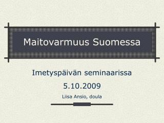 Maitovarmuus Suomessa