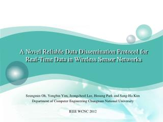 A Novel Reliable Data Dissemination Protocol  for Real-Time Data  in Wireless Sensor Networks