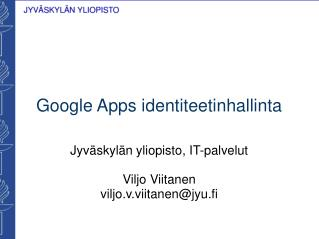 Google Apps identiteetinhallinta