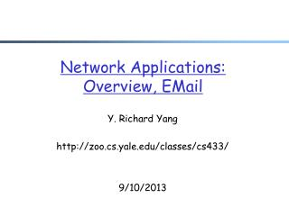 Network Applications:  Overview, EMail