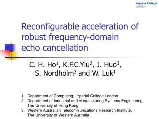 Reconfigurable acceleration of robust frequency-domain echo cancellation