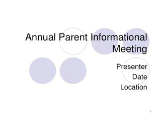 Annual Parent Informational Meeting