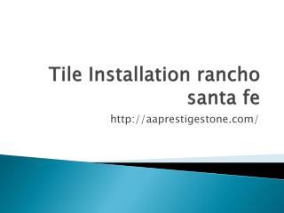Tile Installation rancho santa fe