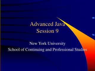 Advanced Java Session 9