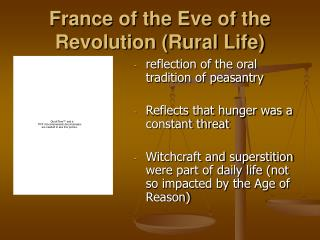 France of the Eve of the Revolution (Rural Life)